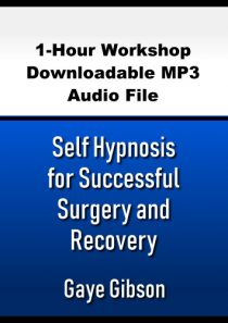 Self Hypnosis for Successful Surgery and Recovery
