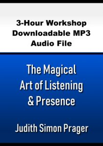The Magical Art of Listening & Presence