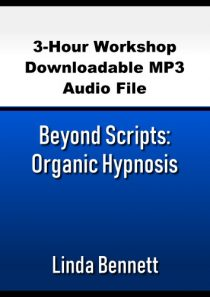 Beyond Scripts: Organic Hypnosis