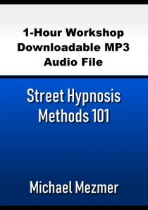 Street Hypnosis Methods 101