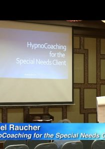 HypnoCoaching for the Special Needs Client – Rachel Raucher