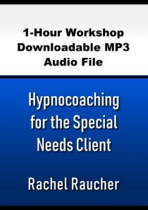 Hypnocoaching for the Special Needs Client