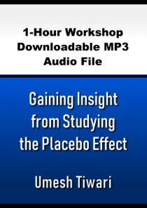 Gaining Insight from Studying the Placebo Effect