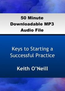 Keys to Starting a Successful Practice