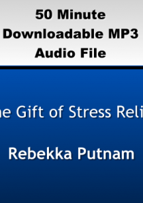 The Gift of Stress Relief
